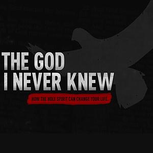 The God I Never Knew - Part 1 - 2014-11-23