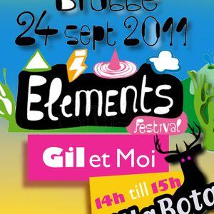Gil et Moi pre-radioshow for Elements Festival (pt1)