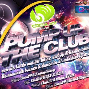 Pump Up The Club met ChrisVV  9 mei  2012