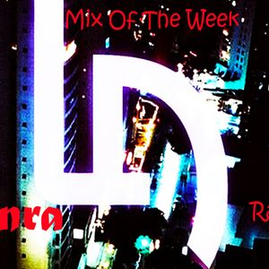 The Official L-A Podcast Episode 10 - Mix Of The Week