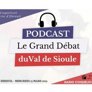 LE GRAND DEBAT DU VAL DE SIOULE - Mercredi 13 Mars 2019 en direct de 19H à 21H sur RADIO COQUELICOT