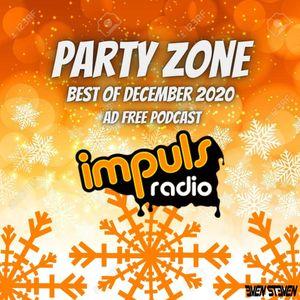 Even Steven - PartyZone @ Radio Impuls Best Of Dec 2020 - Ad Free Podcast