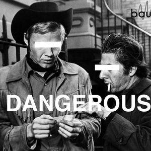 DANGEROUS (Sendung 17.04.17)