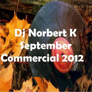 Dj Norbert K- September Commercial 2012