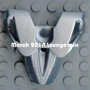 March 2014 Lounge mix