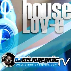 DJ Célio Negrão - House Lov-e Out 2012
