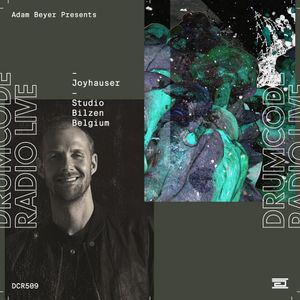 DCR509 – Drumcode Radio Live – Joyhauser studio mix recorded in Bilzen