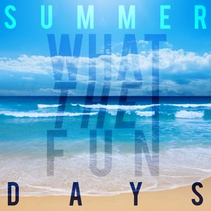 Summer Days 2015 Mix