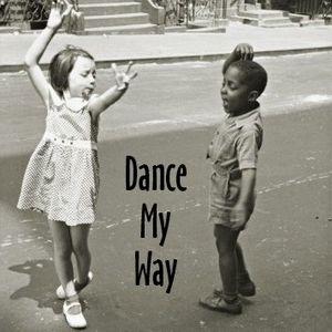 Dance My Way