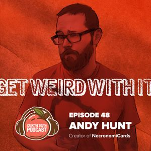 48: Get Weird with Andy Hunt, Creator of Necronomicards