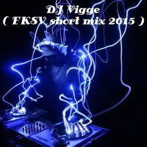 DJ Vigge ( FCSV short feel good mix 2015 )