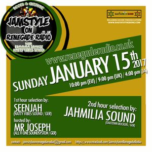 Jamstyle on Renegade Radio with Seenjah alongside Mr Joseph and Special selection by Jahmilia sound