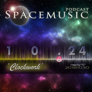 Spacemusic 10.24 Clockwork