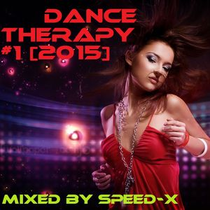 Dance Therapy #1 (Mixed by SPEED-X) [2015]