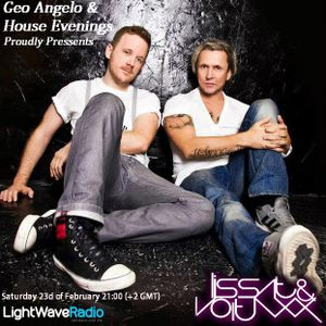 Geo Angelo - House Evenings @ LightWave Radio (Vol.41) Special guest mix by Lissat & Voltaxx