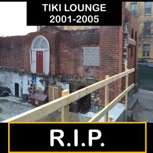 RIP To the Tiki Lounge