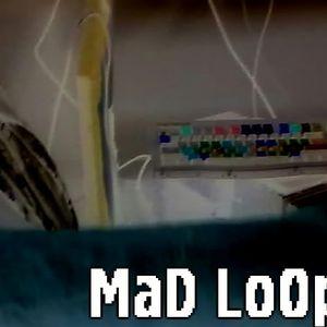 MAD LOOP - edge MIX