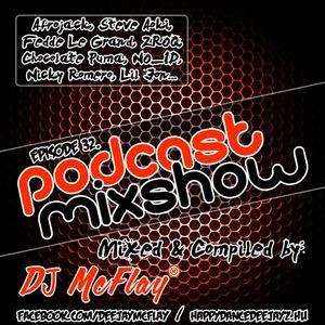 DJ Mcflay® - Podcast Mixshow Episode 32