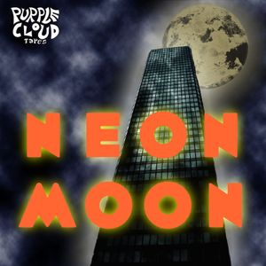 Neon Moon (Purple Cloud Tapes)