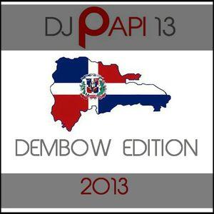 DJ PAPI 13 DEMBOW EDITION 2013