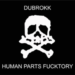 Human Parts Fucktory-vinyl mix