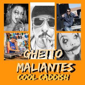 Cool Caddish - Ghetto Maliantes