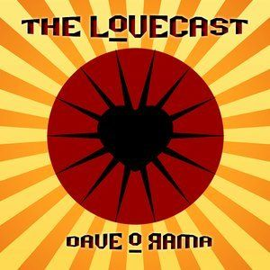The Lovecast with Dave O Rama - April 23, 2016 - Guest: Oliver Schneider from Orkestar Slivovica