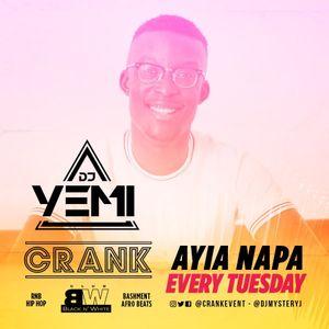 DJYEMI - Ayia Napa CRANK Club Black & White 25th July Promo Mix