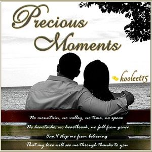 Precious Moments ..♥♥..