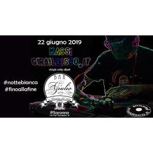BarGiulio notte bianca 2019 Saronno - massi Giraildisco - 22 giugno 2019