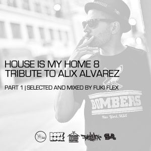 VA - House is my Home #08 (Special Alix Alvarez) (Part 01)