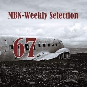 MbN - Weekly Selection 67