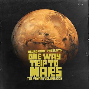 Neuropunk presents One Way Trip To Mars (The Voyage Volume 005)