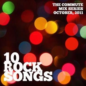 10 Rock Songs (October 2011 Mix)