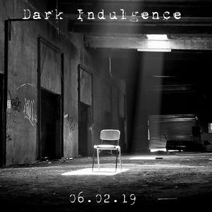 Dark Indulgence 06.02.19 Industrial | EBM & Synthpop Mixshow - 2 Year Anniversary Episode