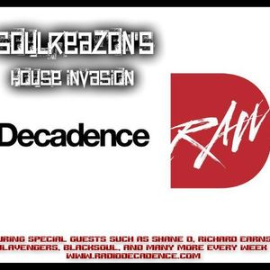 SoulReazon's House Invasion Show - The Launch