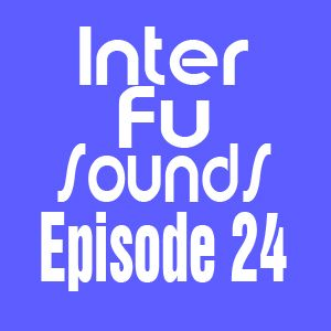 JaviDecks - Interfusounds Episode 24 (February 27 2011)