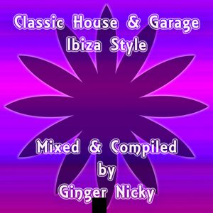 Classic house garage ibiza style by ginger nicky mixcloud for Classic ibiza house tracks