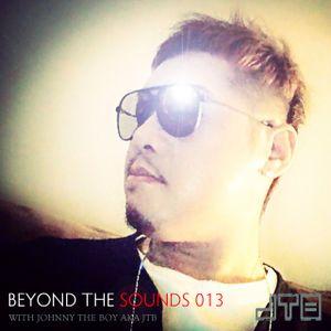 Beyond The Sounds with JTB 013 (8 Aug 2014)