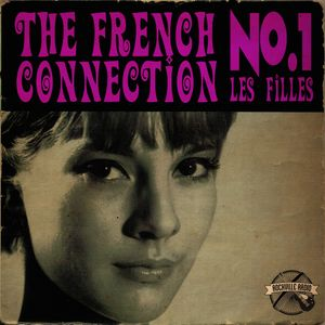 #371 RockvilleRadio 03.12.2020: The French Connection No.1 - Les Filles