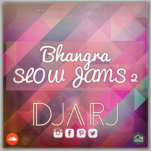 Bhangra Slowjam Collection 2