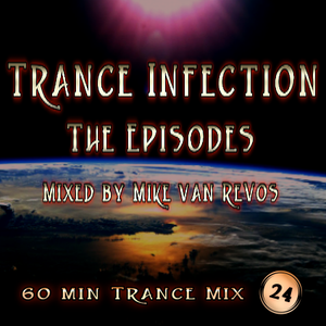 Trance Infection (Episode 24)