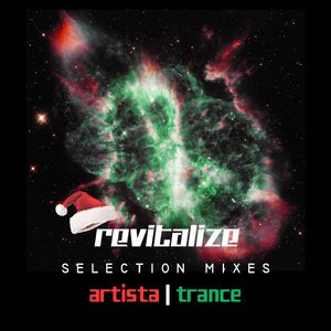 Revitalize 033 by Artista Trance - Christmas Special