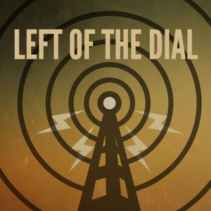 Left of the dial - 20 08 2015