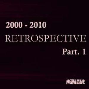 Retrospective 2000 - 2010 (part.1)