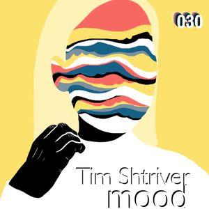 Tim Shtriver - mood 030
