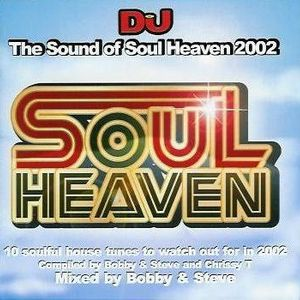 Bobby & Steve - The Sound of Soul Heaven (2002)