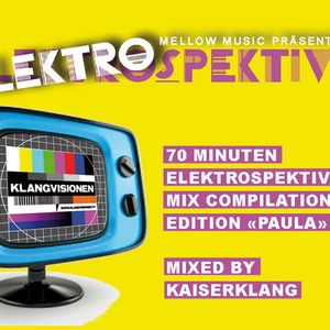 "Elektrospektive ""Edition Paula"" mixed by Kaiserklang"
