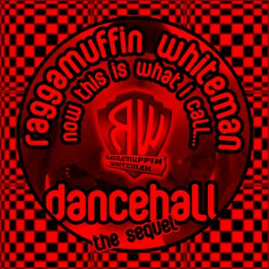 DJ Raggamuffin Whiteman - Now This Is What I Call Dancehall 2 - The Sequel [dancehall] August 2010