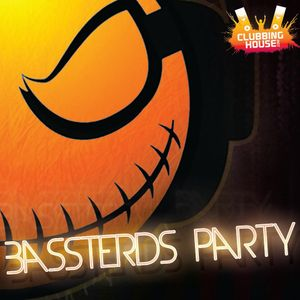 Bassterds Party #1 - Toxic Monster DJ Set